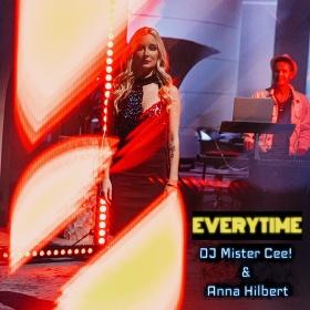 DJ MISTER CEE! & ANNA HILBERT - EVERYTIME